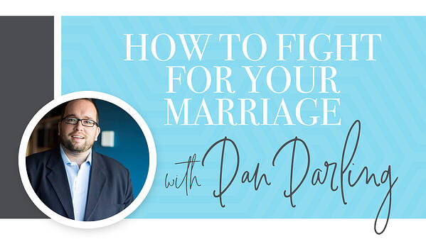 how-to-fight-for-your-marriage