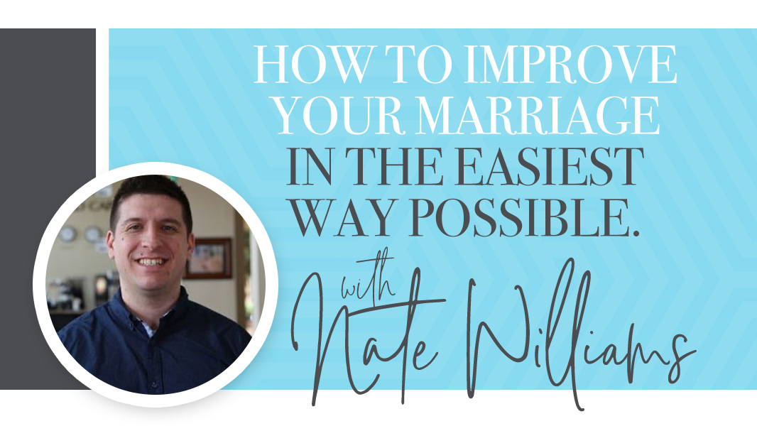 How to improve your marriage in the easiest way possible
