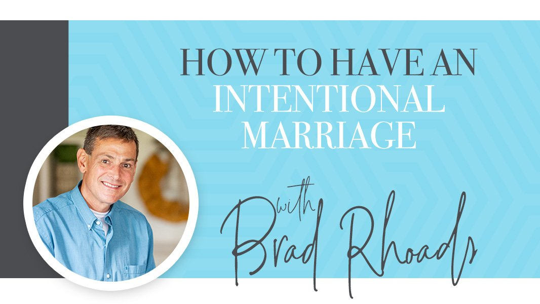 How to have an intentional marriage