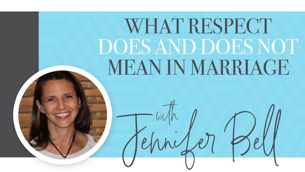 What respect does and does not mean in marriage