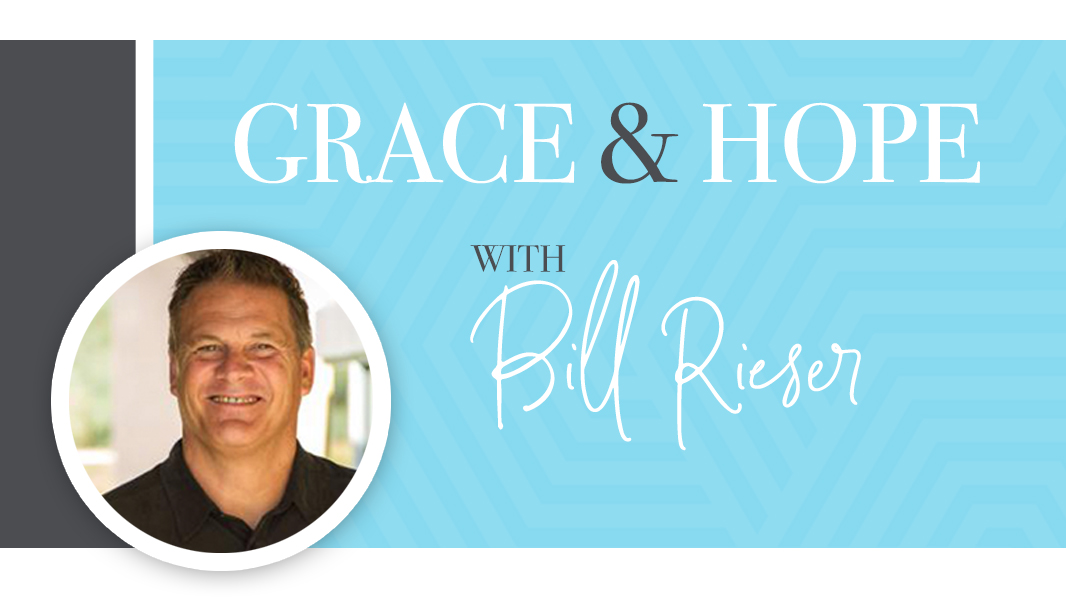 Grace and hope during COVID-19: Bill Rieser (Video)