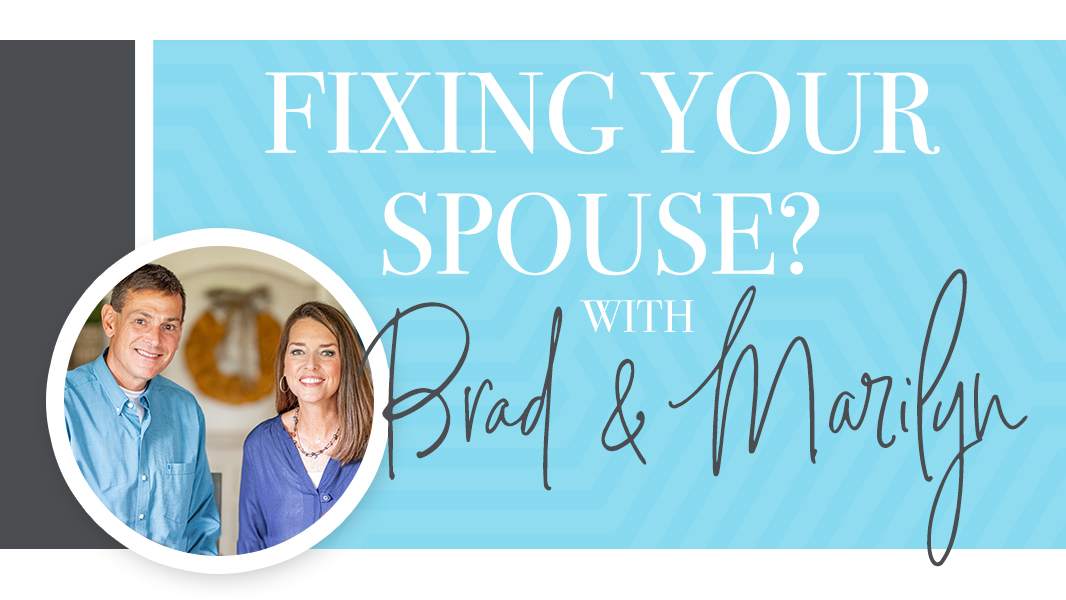 Fixing your spouse? (Video)