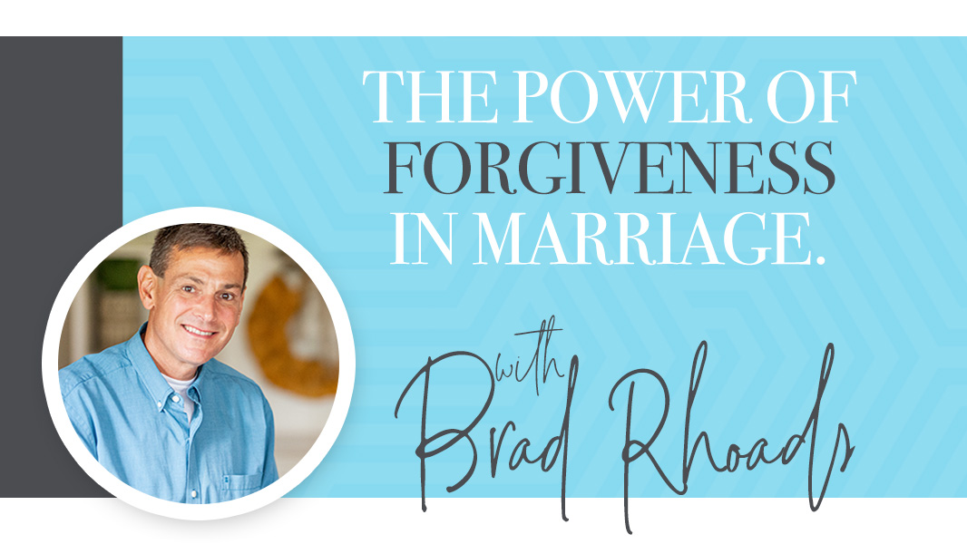 The power of forgiveness in marriage