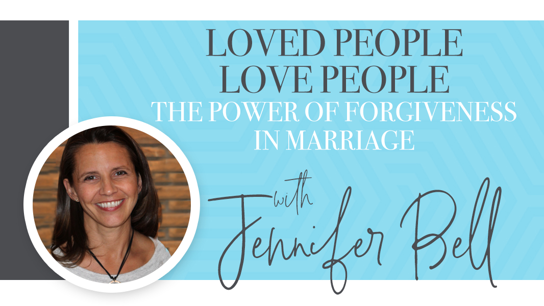 Loved people love people: the power of forgiveness in marriage.