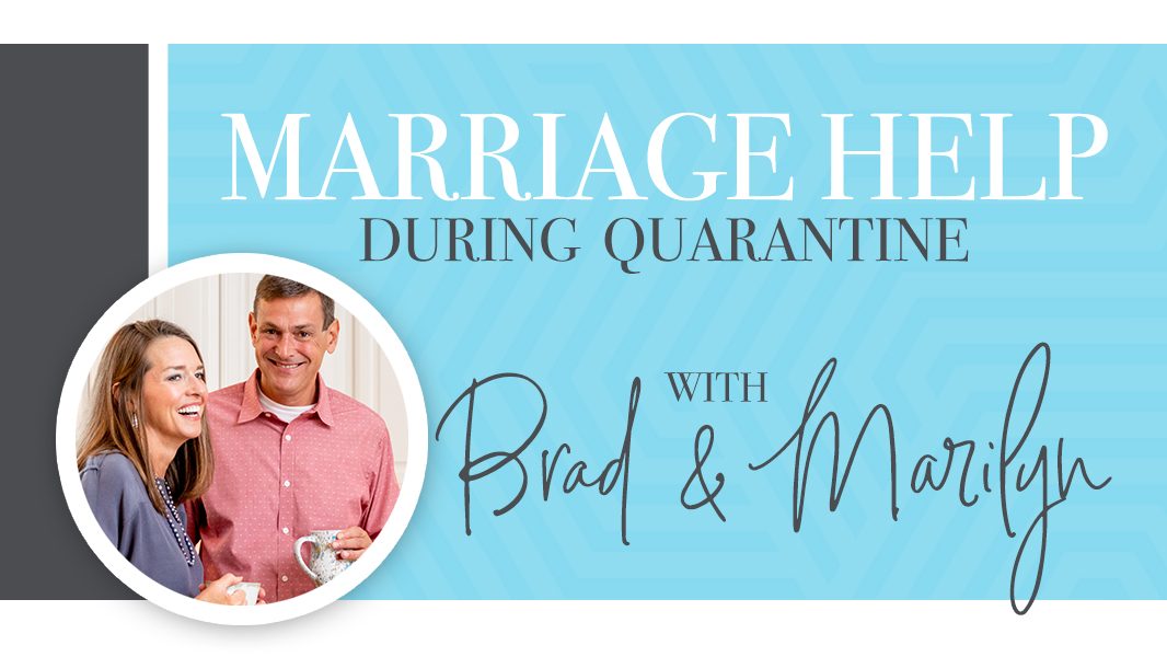 Marriage help during quarantine (free video series)