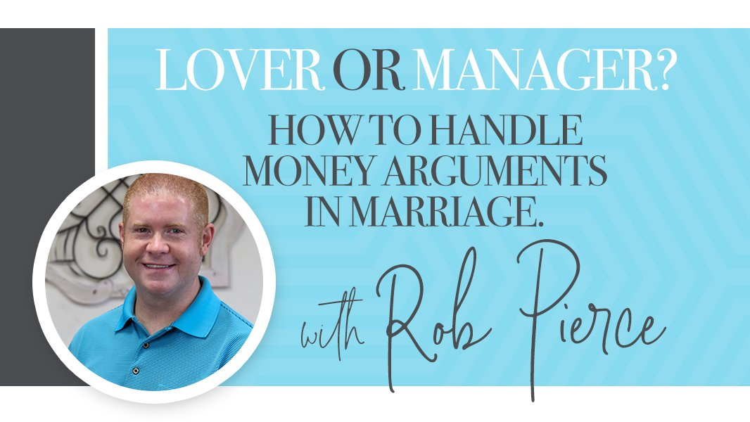 Lover or manager? How to handle money arguments in marriage.