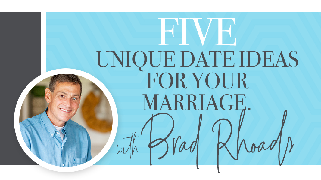 Five unique date ideas for your marriage